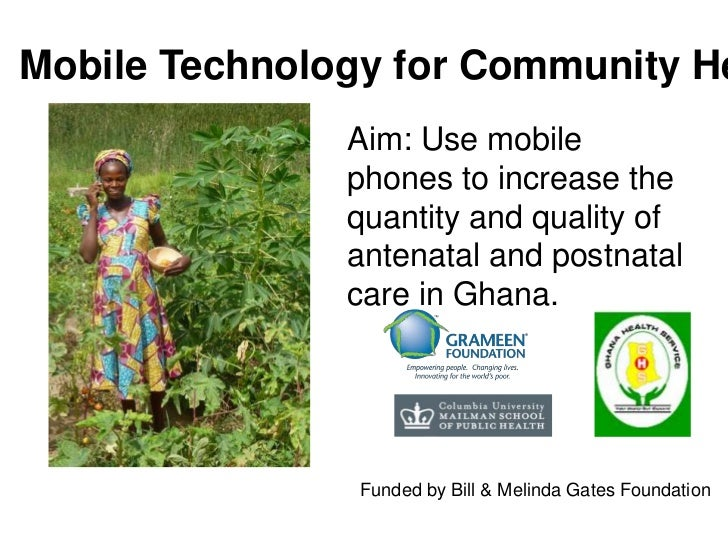 Mobile Technology for Community Health<br />Aim: Use mobile phones to increase the quantity and quality of antenatal and p...