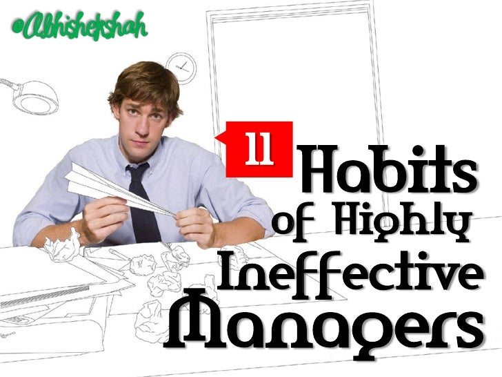 11 Habits of Highly Ineffective Managers