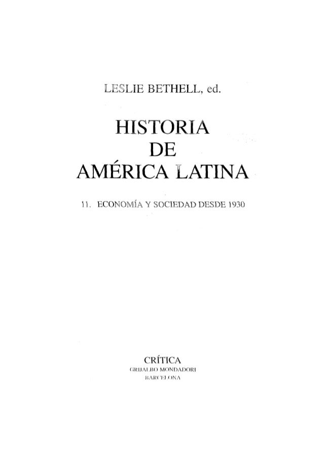 11 historia de america latina   leslie bethell ed cambrige university