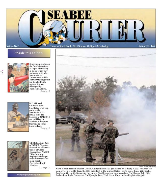 1/10/2007  14:09  Page 1  PG 1 COLOR  Home of the Atlantic Fleet Seabees Gulfport, Mississippi  Vol. 44 No. 1  PG 24 COLOR...