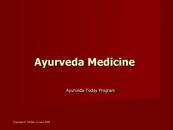 Ayurveda Medicine, June2009