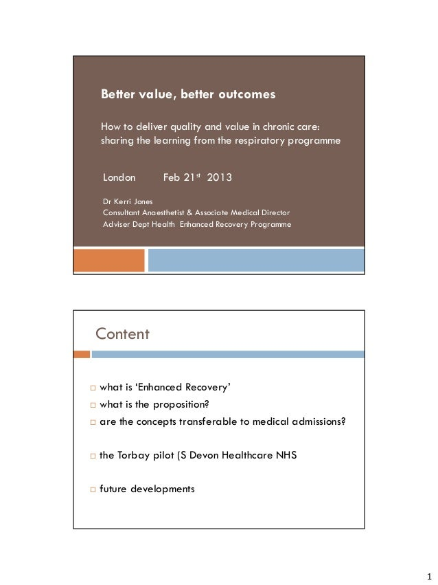 Better value, better outcomes    How to deliver quality and value in chronic care:    sharing the learning from the respir...