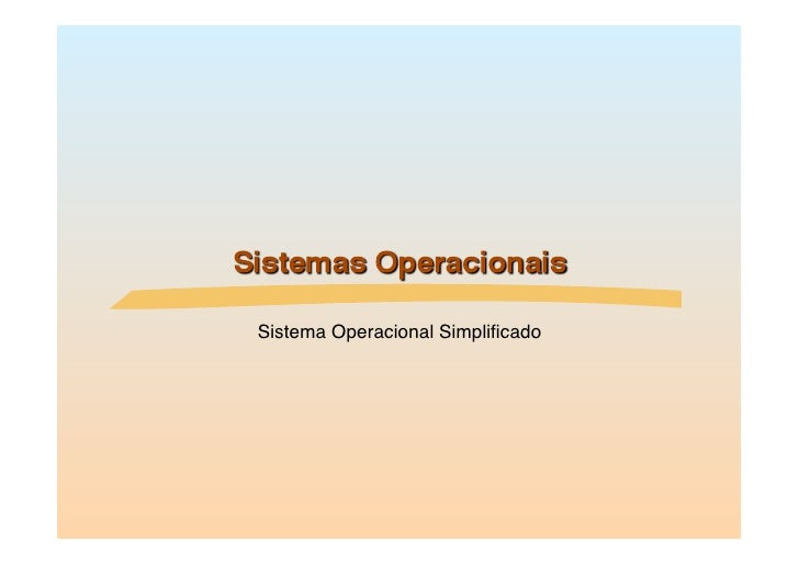 Sistema Operacional Simplificado