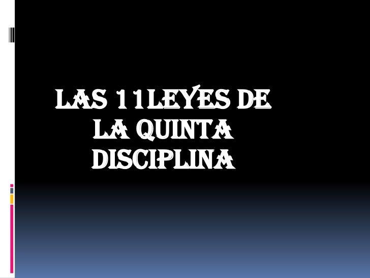 Las 11leyes de  la Quinta  Disciplina
