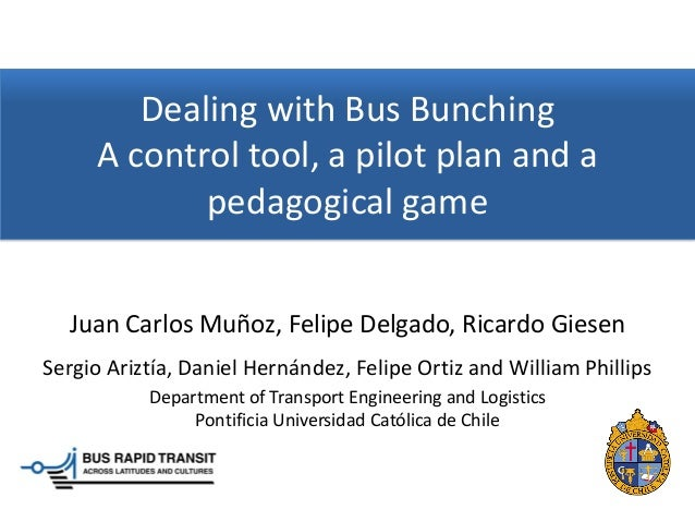 LO1: Dealing with bus bunching, a control tool, a pilot plan and a peda…