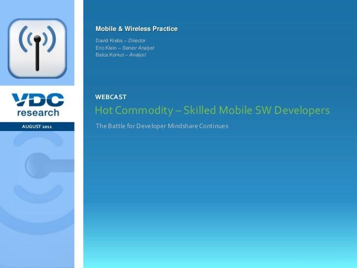Mobile & Wireless Practice                  David Krebs – Director                  Eric Klein – Senior Analyst           ...