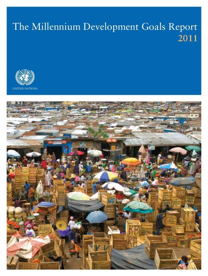 The Millennium Development Goals Report                                  2011asdfUNITED NaTIONS