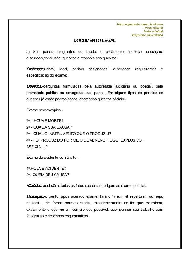 Glays regina petri soares de oliveira Perito judicial Perito criminal Professora universitária DOCUMENTO LEGALDOCUMENTO LE...