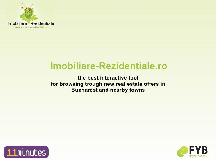 the best interactive tool  for browsing trough new real estate offers in  Bucharest and nearby towns  Imobiliare-Rezidenti...
