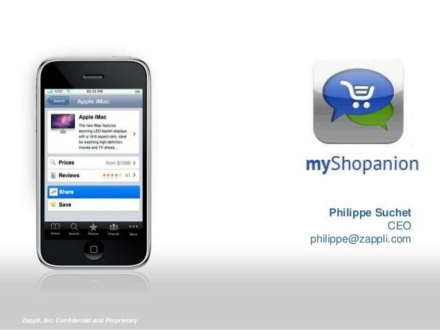 Zappli, Inc. Confidential and Proprietary Philippe Suchet CEO philippe@zappli.com