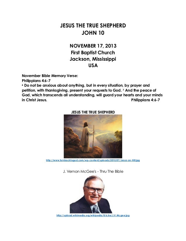 JESUS THE TRUE SHEPHERD JOHN 10 NOVEMBER 17, 2013 First Baptist Church Jackson, Mississippi USA November Bible Memory Vers...