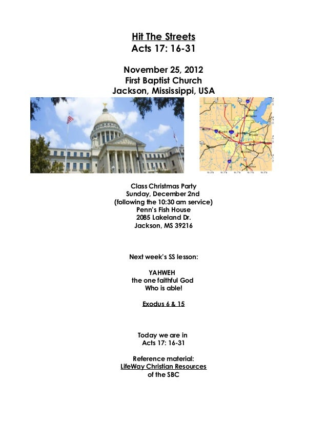 Hit The Streets     Acts 17: 16-31  November 25, 2012   First Baptist ChurchJackson, Mississippi, USA      Class Christmas...