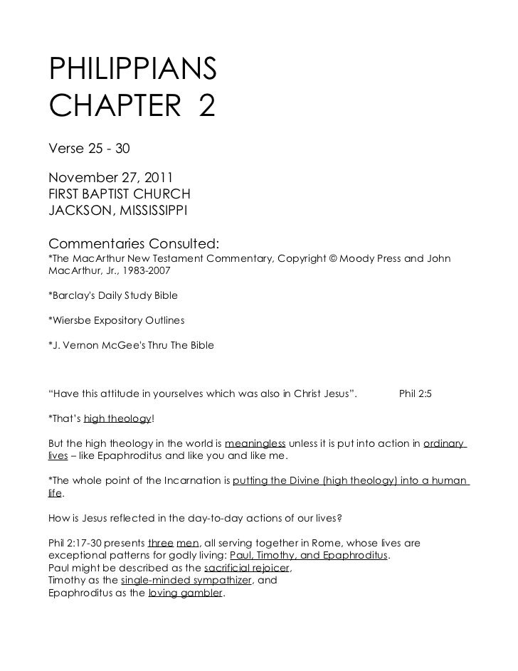 PHILIPPIANSCHAPTER 2Verse 25 - 30November 27, 2011FIRST BAPTIST CHURCHJACKSON, MISSISSIPPICommentaries Consulted:*The MacA...
