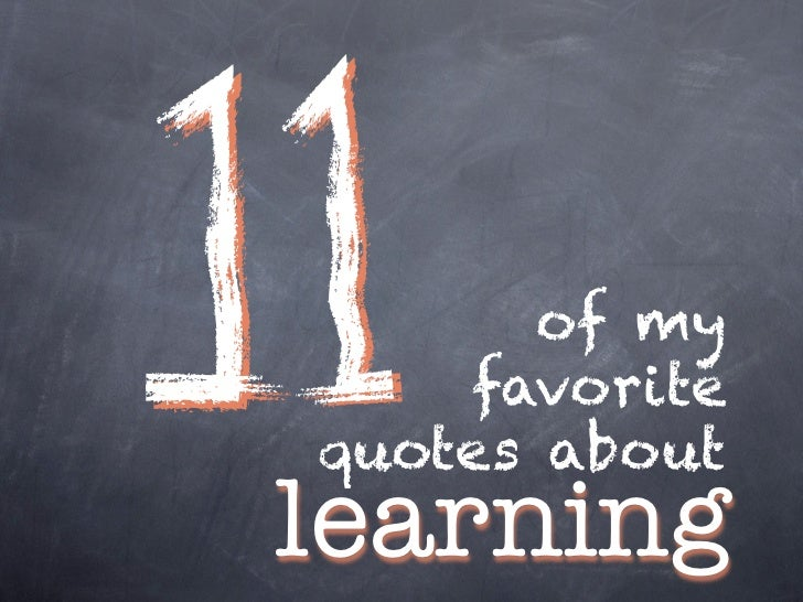 11 of my favorite quotes about learning