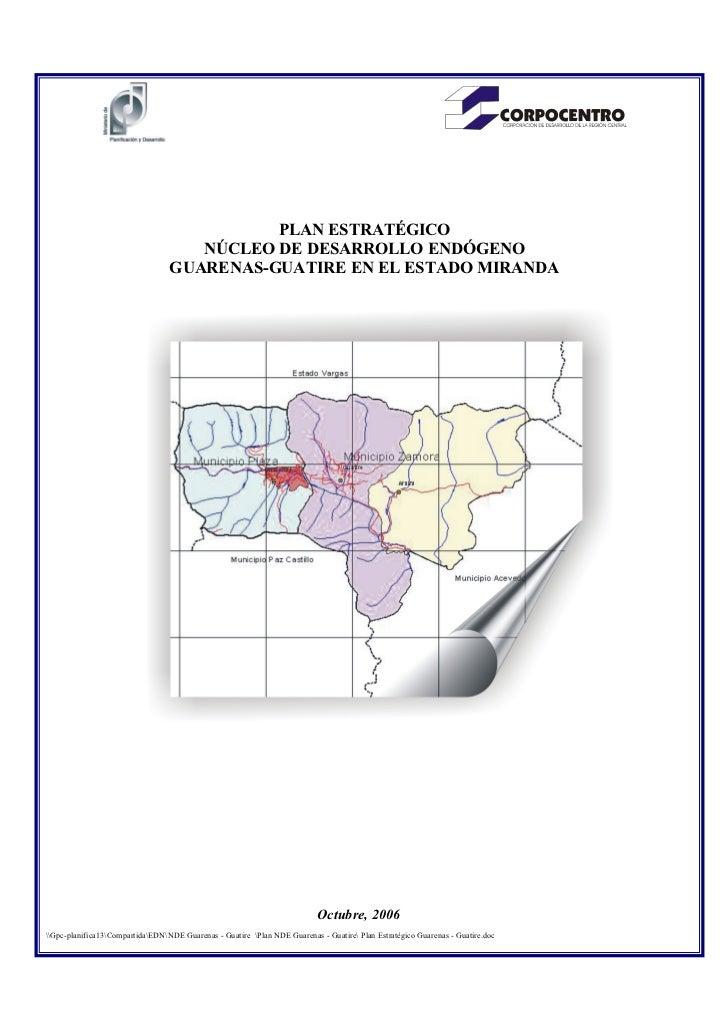 PLAN ESTRATÉGICO                                     NÚCLEO DE DESARROLLO ENDÓGENO                                  GUAREN...