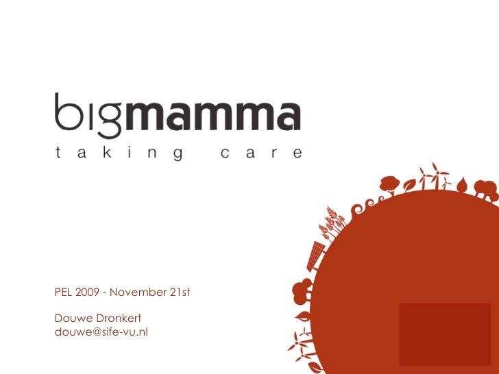 PEL 2009 - November 21st Douwe Dronkert [email_address]
