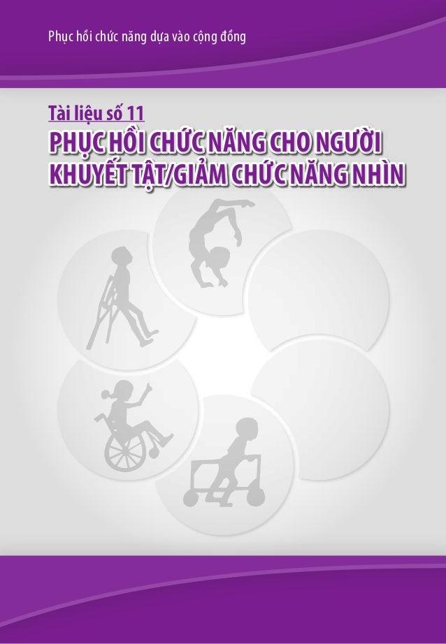 Phục hồi chức năng dựa vào cộng đồng  Tài liệu số 11  phục hồi chức năng Cho người khuyết tật/giảm chức năng nhìn