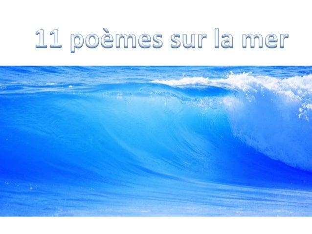 Marines  Je me suis pris à caresser  La mer qui hume les orages  Paul Eluard