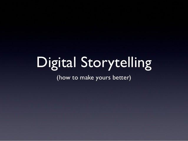 Digital Storytelling Best Practices