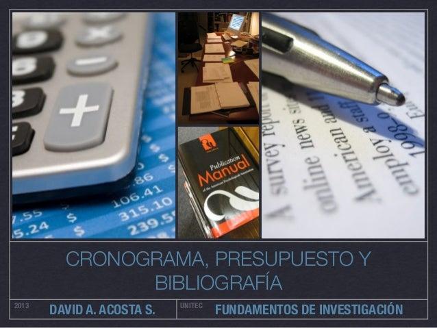 Cronograma, presupuesto y bibliografía