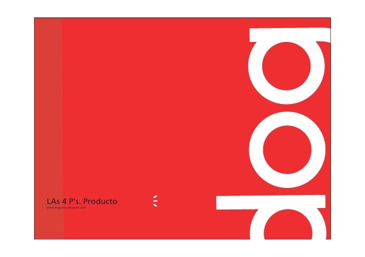 LAs 4 P's. Producto www.dogcomunicacion.com