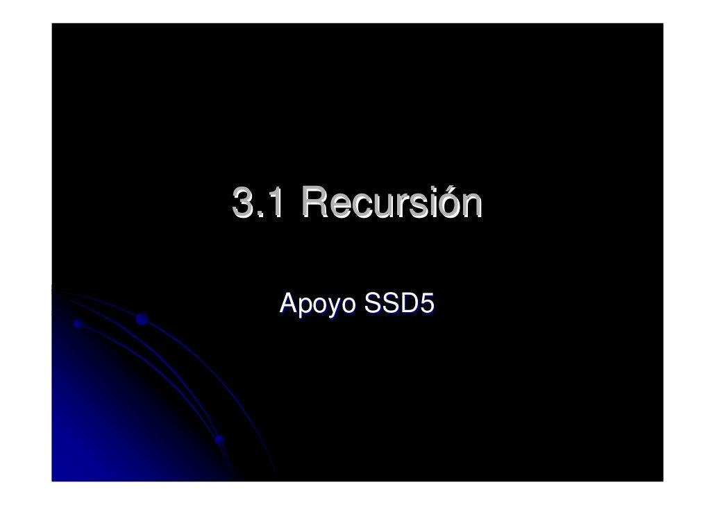 3.1 Recursión    Apoyo SSD5