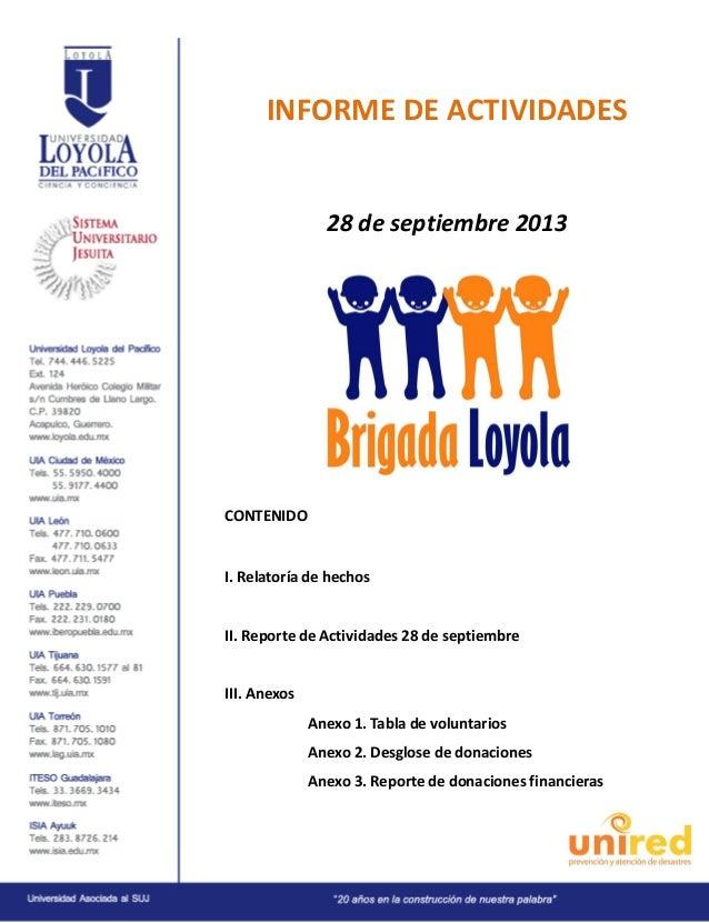 INFORME DE ACTIVIDADES 28 de septiembre 2013 CONTENIDO I. Relatoría de hechos II. Reporte de Actividades 28 de septiembre ...