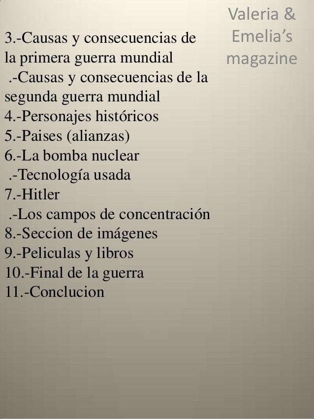 3.-Causas y consecuencias de la primera guerra mundial .-Causas y consecuencias de la segunda guerra mundial 4.-Personajes...