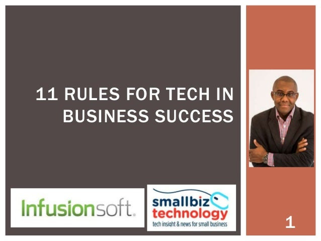 11 RULES FOR TECH IN BUSINESS SUCCESS  1