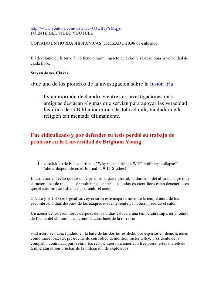 http://www.youtube.com/watch?v=U3QBq3YMq_s FUENTE DEL VIDEO YOUTUBE  COPIADO EN HORDASHISPANICAS, CRUZADO 20.06.09-subiend...