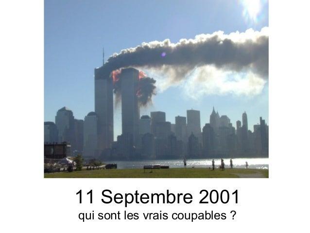 11 Septembre 2001 qui sont les vrais coupables ?
