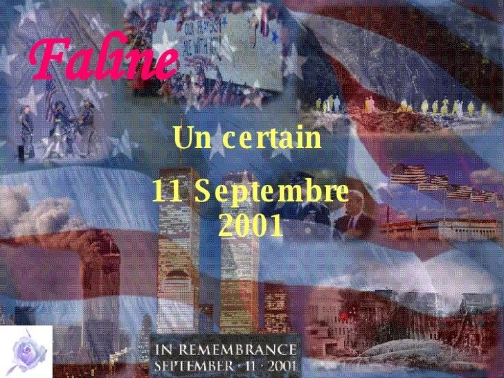 Faline Un certain  11 Septembre 2001