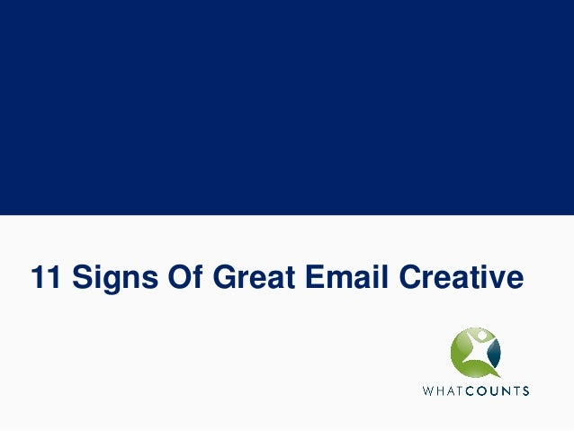11 Signs Of Great Email Creative