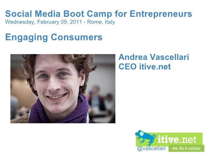 Engaging Consumers - Social Media Boot Camp for Entrepreneurs