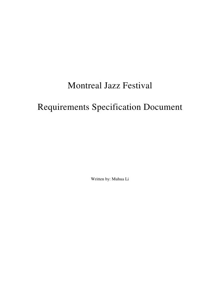 Montreal Jazz Festival  Requirements Specification Document                  Written by: Muhua Li