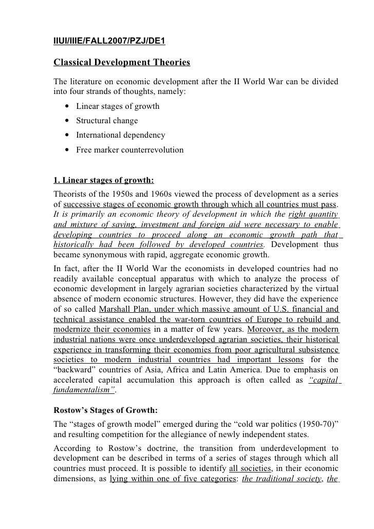 IIUI/IIIE/FALL2007/PZJ/DE1  Classical Development Theories The literature on economic development after the II World War c...