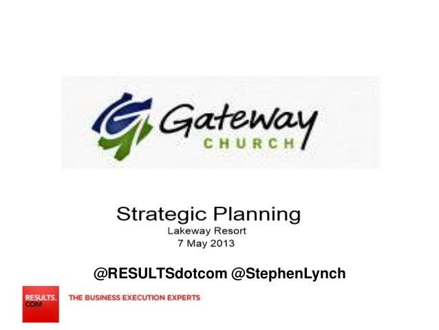 Strategic Planning Gateway Church 7 may 2013