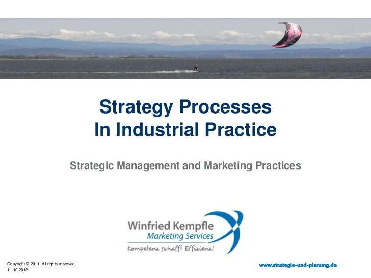 Strategy Processes                                         In Industrial Practice                                  Strateg...