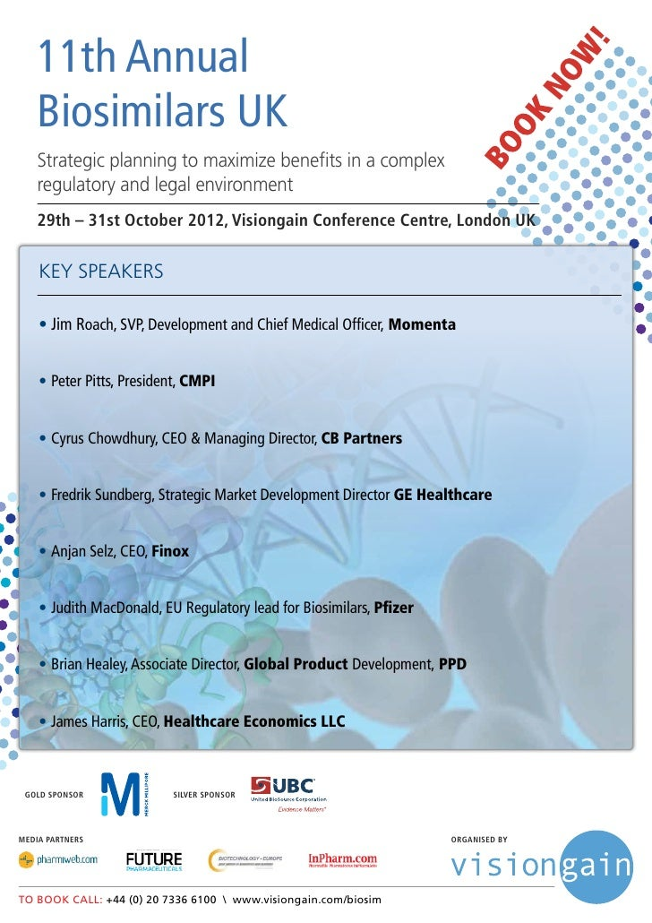 11th Annual   Biosimilars UK   Strategic planning to maximize benefits in a complex   regulatory and legal environment   2...