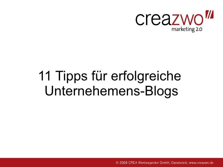 11 Tipps für erfolgreiche Unternehmens-Blogs