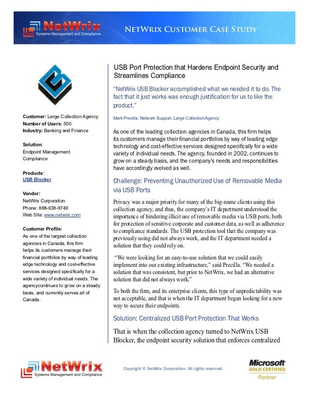 NetWrix Customer Case Study                                         USB Port Protection that Hardens Endpoint Security and...