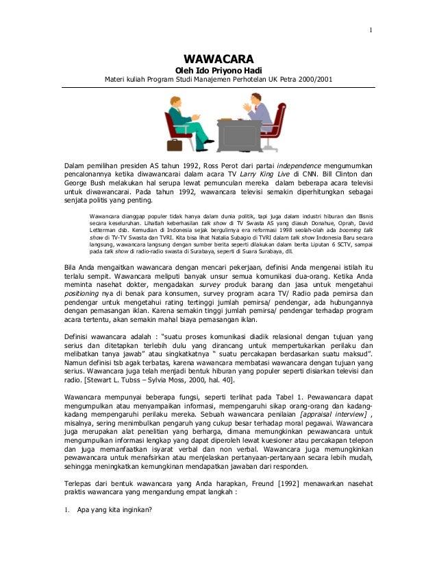 1 WAWACARA Oleh Ido Priyono Hadi Materi kuliah Program Studi Manajemen Perhotelan UK Petra 2000/2001 Dalam pemilihan presi...