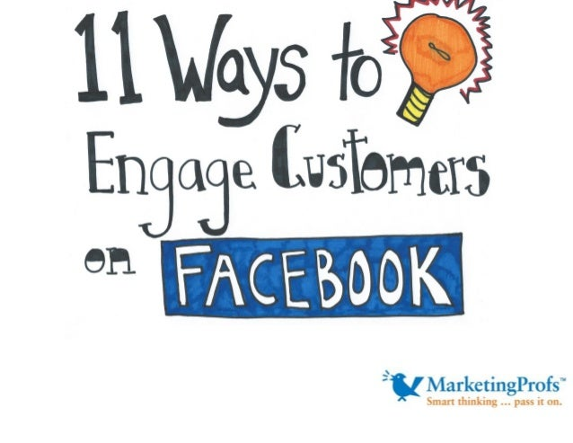11 Ways to Engage Customers on Facebook