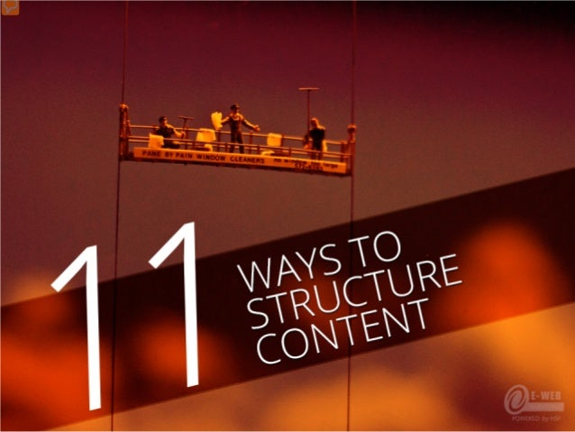 11 Ways to Structure Content