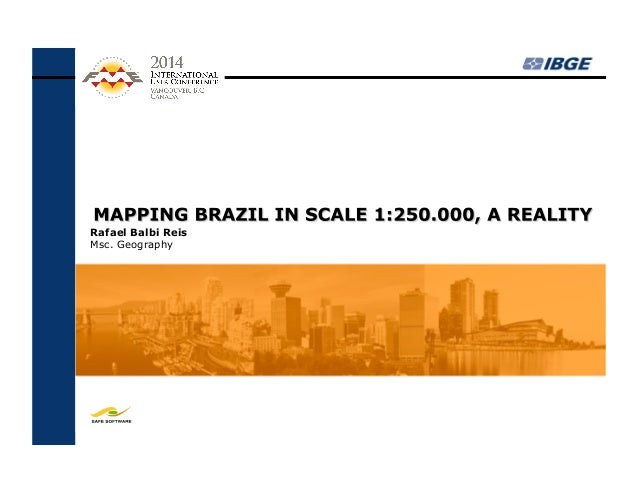 Mapping Brazil in Scale 1:250.000 - A Reality