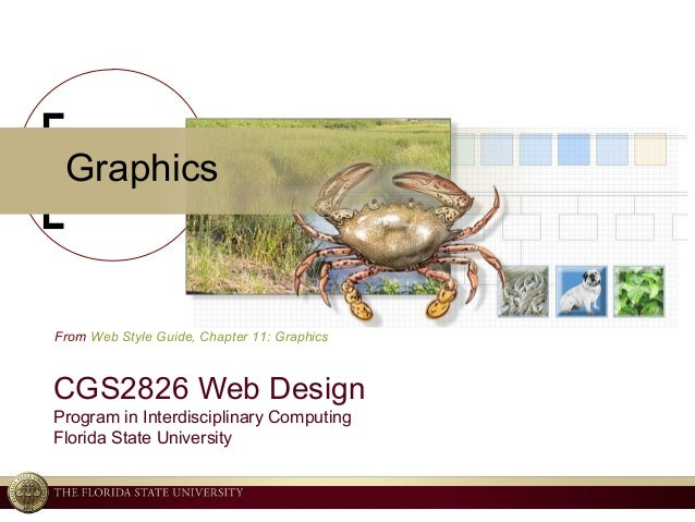 © 2004 Ken Baldauf, All rights reserved. Graphics CGS2826 Web Design Program in Interdisciplinary Computing Florida State ...