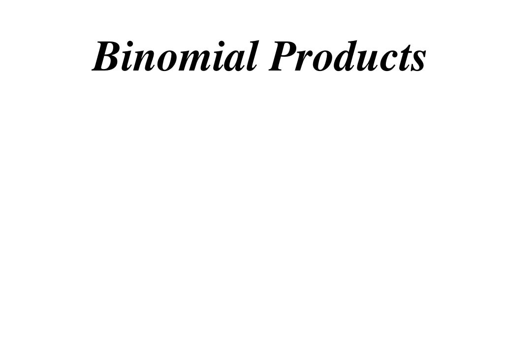 11 X1 T01 02 Binomial Products (2010)