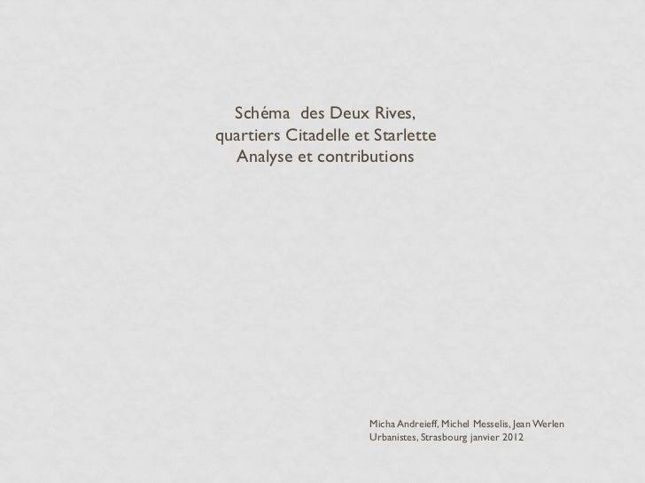 Schéma des Deux Rives,quartiers Citadelle et Starlette   Analyse et contributions                      Micha Andreieff, Mi...