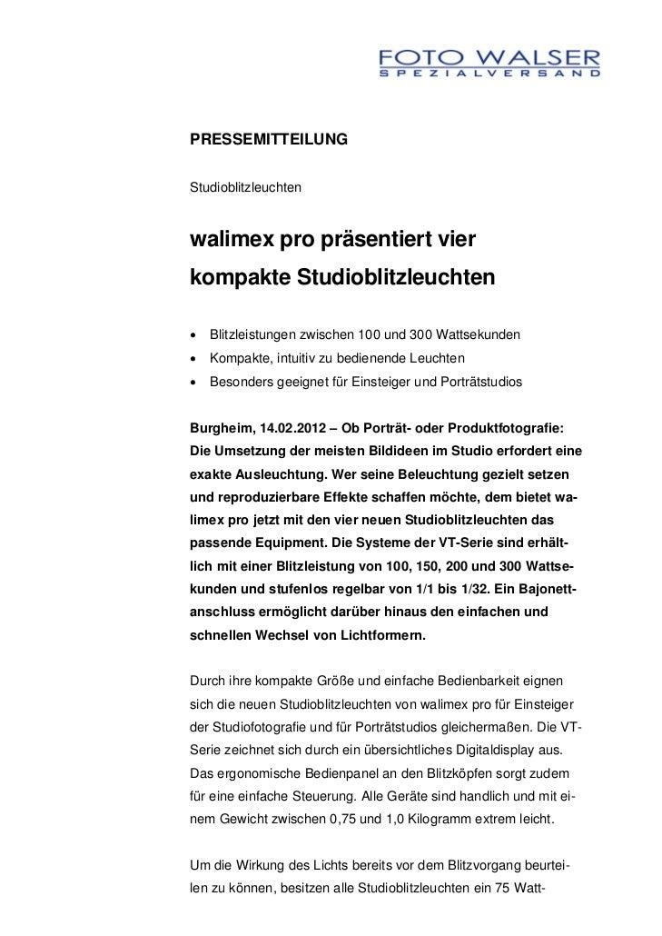 PRESSEMITTEILUNGStudioblitzleuchtenwalimex pro präsentiert vierkompakte Studioblitzleuchten•   Blitzleistungen zwischen 10...