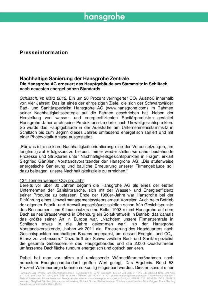 PresseinformationNachhaltige Sanierung der Hansgrohe ZentraleDie Hansgrohe AG erneuert das Hauptgebäude am Stammsitz in Sc...